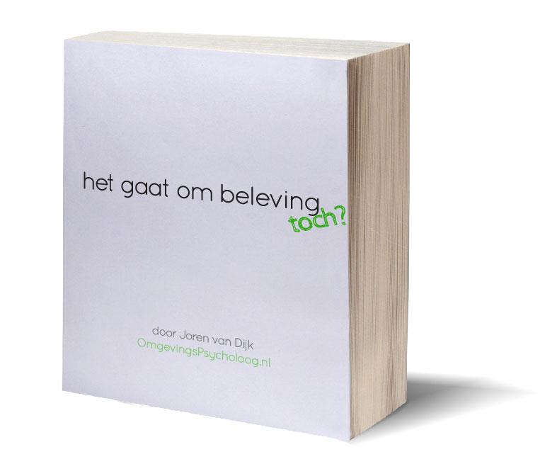 Geef je nu op voor de OmgevingsPsycholoog en ontvang dit ebook over beleving